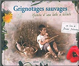Grignotages sauvages - Delaunay